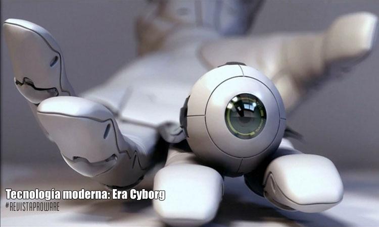 Tecnología moderna: Era Cyborg