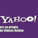 Yahoo prepara su propia plataforma de Videos Online